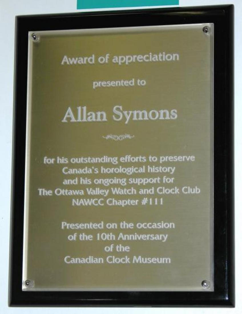 This plaque was presented at the museum in May 2010 during a special meeting of the Ottawa Chapter of the NAWCC.